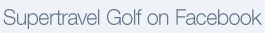 Supertravel Golf on Facebook